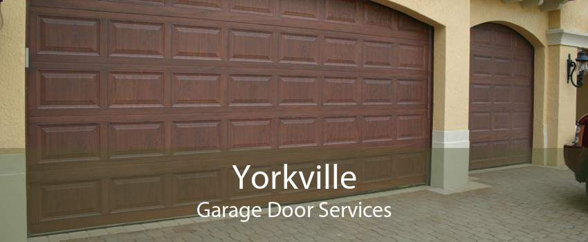 Yorkville Garage Door Services